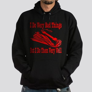 I Do Very Bad Things Hoodie (dark)